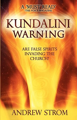 wpid-kundalini-warning-are-false-spirits-invading-the-church-strom-andrew