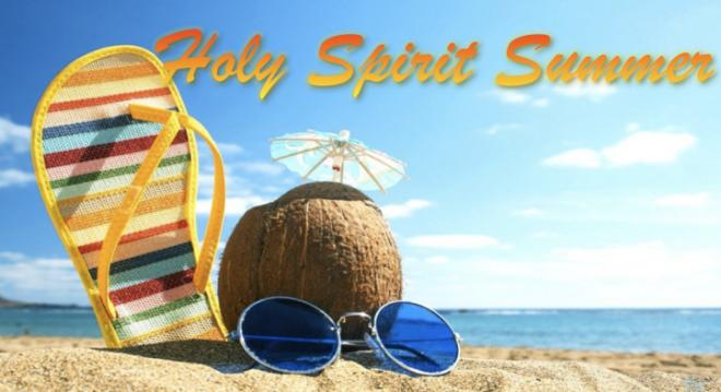 holy spirit summer